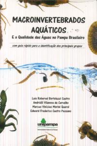 Livro Macroinvertebrados Aquáticos e a Qualidade das Águas no Pampa Brasileiro