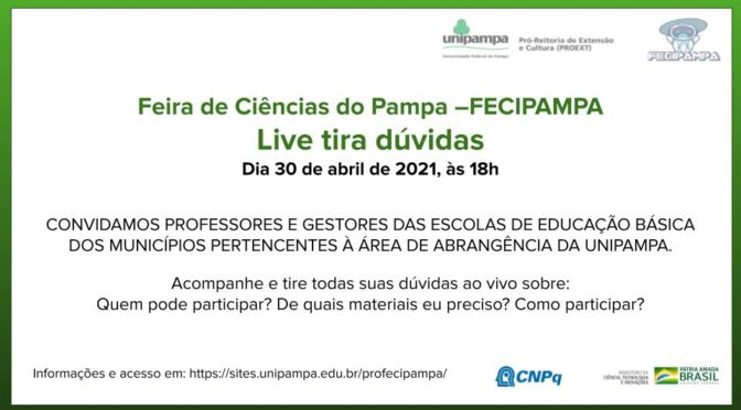 Programa Institucional de Feiras de Ciências da Unipampa apresenta Live Tira-Dúvidas