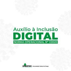 Auxílio à inclusão digital - Norma operacional nº 1/2020 - Unipampa
